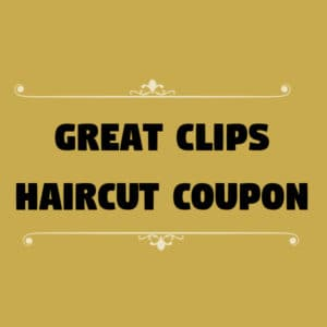 Great Clips Haircut Coupon