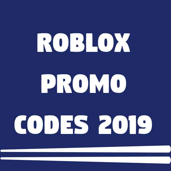 AuG 2019 | List Of 13+ Roblox Promo Codes -: 100% Working!