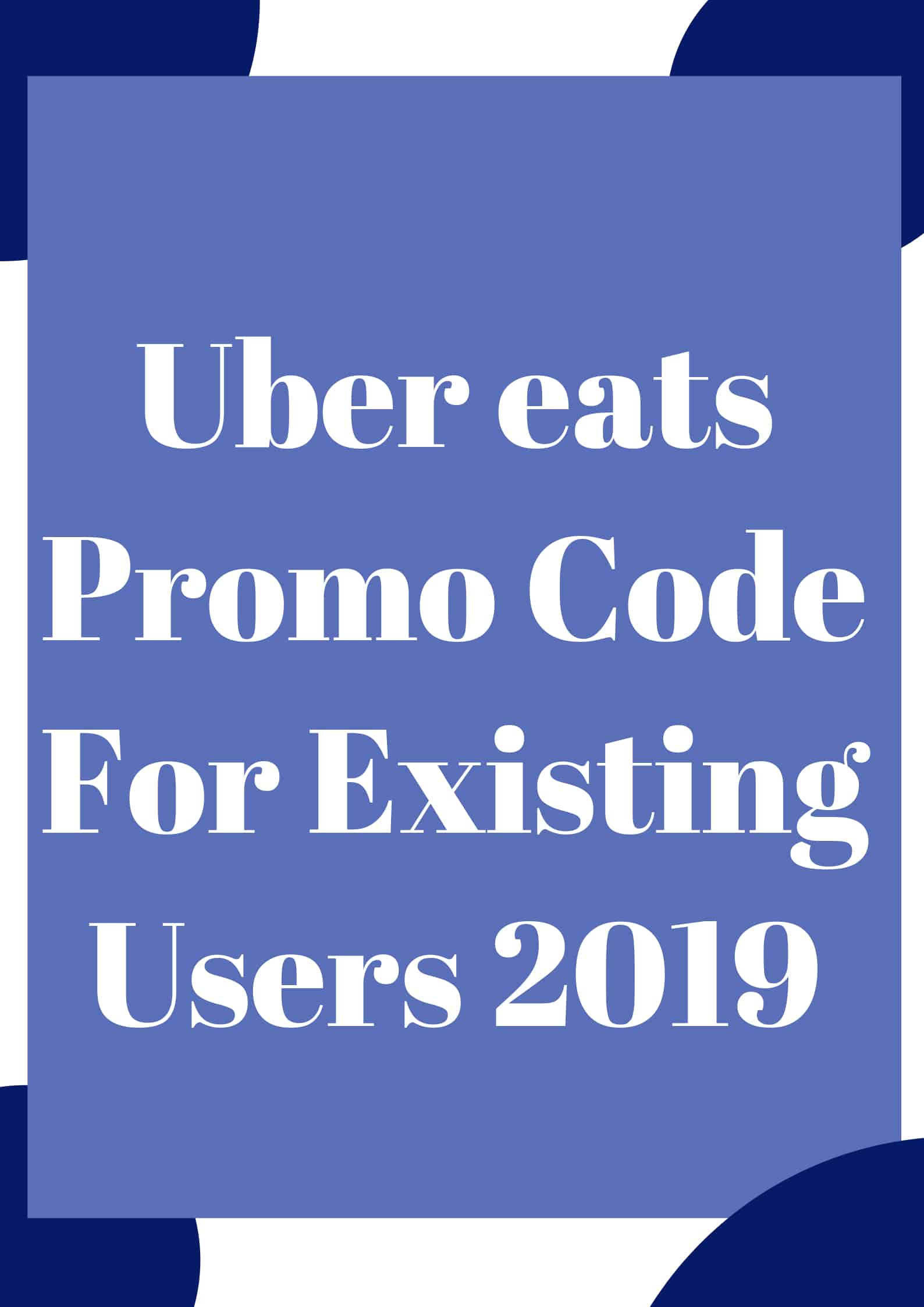 5+ Uber Eats Promo Code Existing Users + Free Delivery - Aug 2019